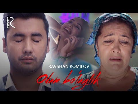 Ravshan Komilov - Odam bo'laylik   Равшан Комилов - Одам булайлик