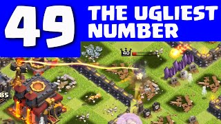 Clash of Clans - FEEL THE PAIN - 49 is the Ugliest Number! CoC