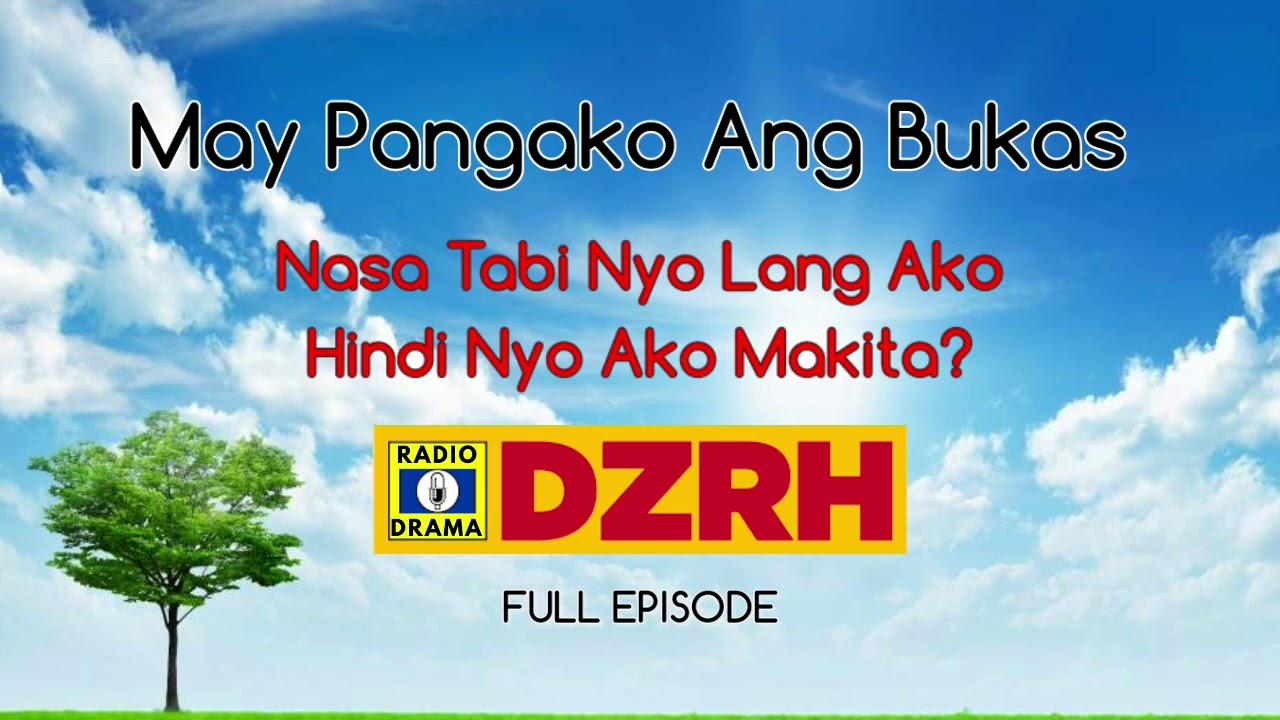 Download May Pangako Ang Bukas Full Episode | DZRH Pinoy Classic Radio Drama