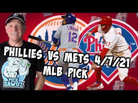 Philadelphia Phillies vs New York Mets 4/7/21 MLB Pick and Prediction MLB Tips Betting Pick