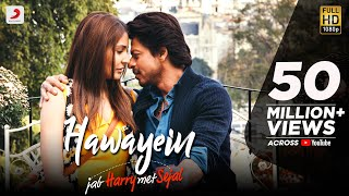 Hawayein (Video Song) | Jab Harry Met Sejal