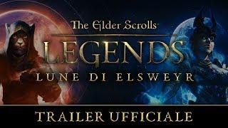 The Elder Scrolls: Legends - Lune di Elsweyr Trailer ufficiale