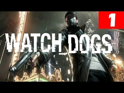 Watch Dogs Walkthrough Part 1 Let's Play No Commentary 1080p HD Gameplay Trailer Review