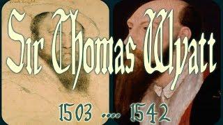 Sir Thomas Wyatt 1503–1542