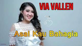 Via Vallen - Asal Kau Bahagia