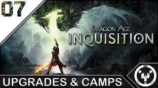 UPGRADES & CAMPS | Dragon Age 03 Inquisition | 07