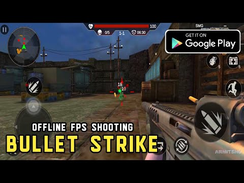 Bullet Strike - FPS Offline Encounter Shooting 3D | Action Mobile Game Review & Gameplay