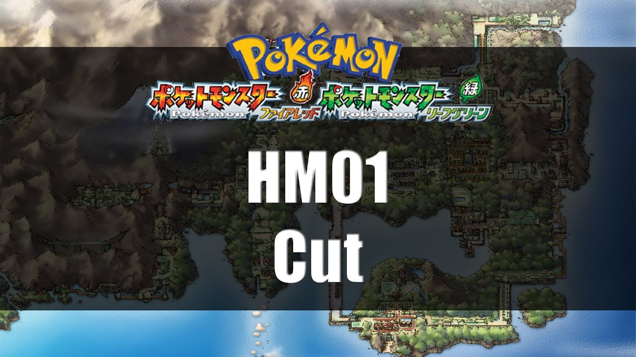 Pokemon Fire Red Leaf Green Where To Find Hm01 Cut