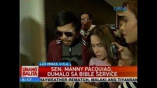 UB: Sen. Manny Pacquiao, dumalo ng bible service