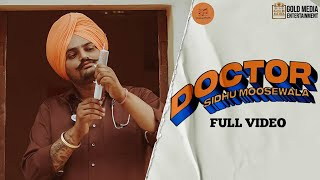 DOCTOR ● SIDHU MOOSE WALA ● OFFICIAL VIDEO ● LATEST PUNJABI NEW SONGS ● OFFICIAL MUSIC