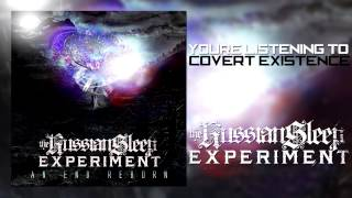 "The Russian Sleep Experiment - ""Covert Existence"""
