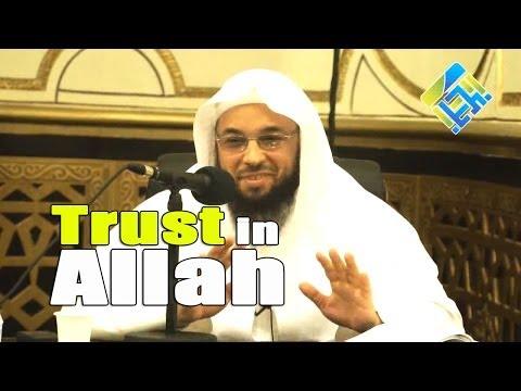 Trust in Allah (Tawakkul) - Tahir Wyatt
