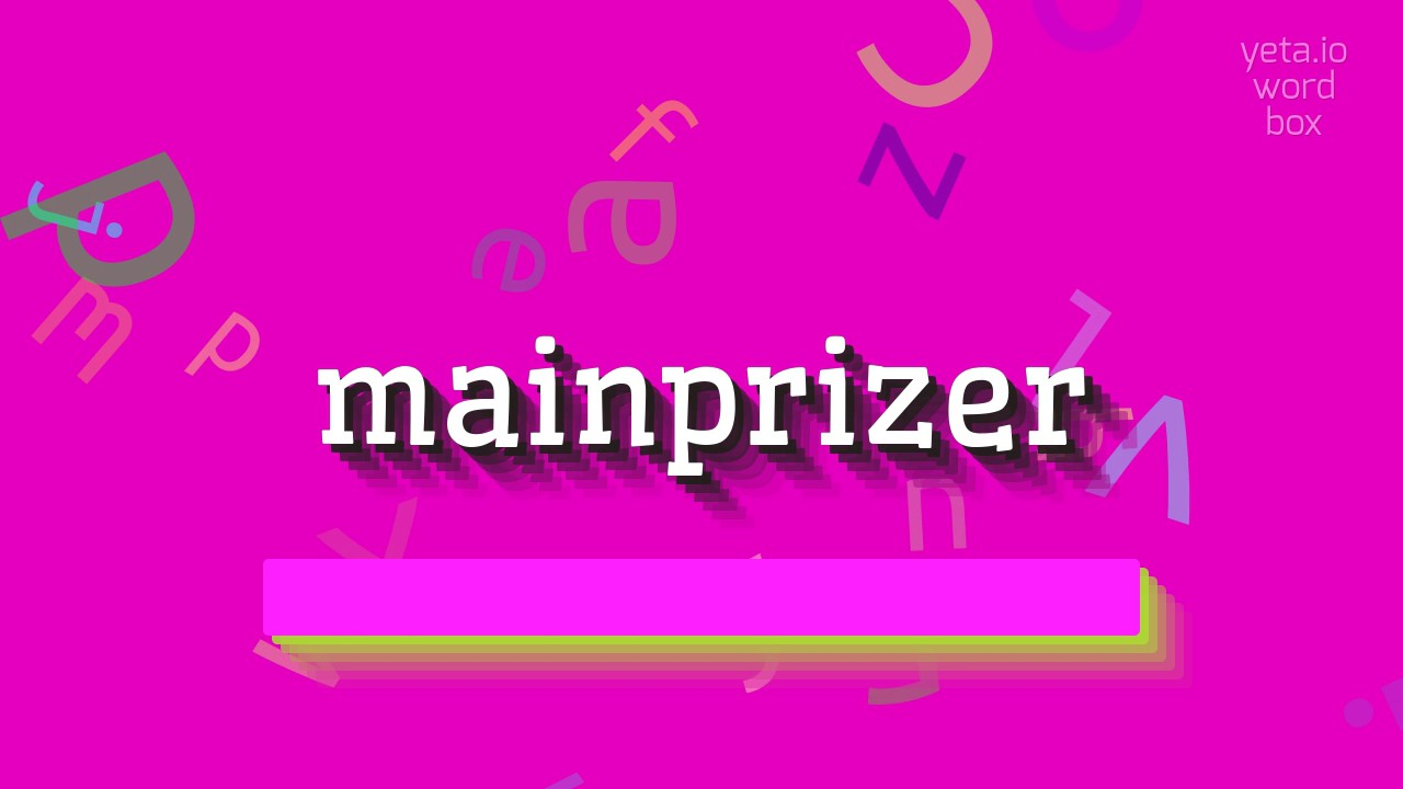 """Download How to say """"mainprizer""""! (High Quality Voices)"""