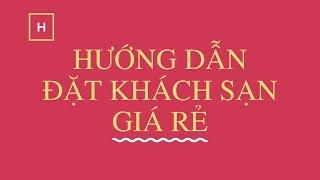 Hướng dẫn tự đặt khách sạn giá rẻ #dulich #khachsan #traveloka