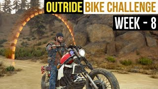 Days Gone - Outride Bike Challenge  Week 8