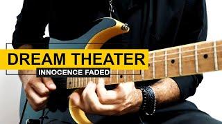 Dream Theater - Innocence Faded | Solo Cover