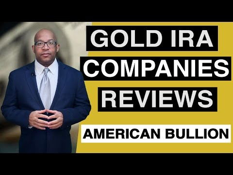 Gold IRA Companies Reviews – American Bullion Gold IRA Review Video