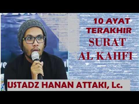 Download Lagu SURAT AL KAHFI AYAT 10 AYAT TERAKHIR  USTADZ HANAN ATTAKI, Lc.