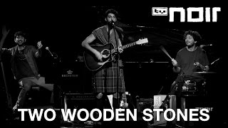 Two Wooden Stones - Sold My Soul (live bei TV Noir)