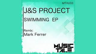JS Project - Swimming (Mark Ferrer Remix) [MusicTale Records]