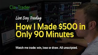 Live Day Trading - How I Made $500 in Only 90 Minutes