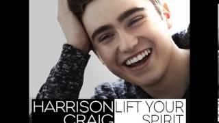 Harrison Craig | Lift Your Spirit