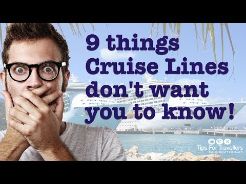 9 Things Cruise Lines Don't Want You To Know. And Won't Tell You Mp3
