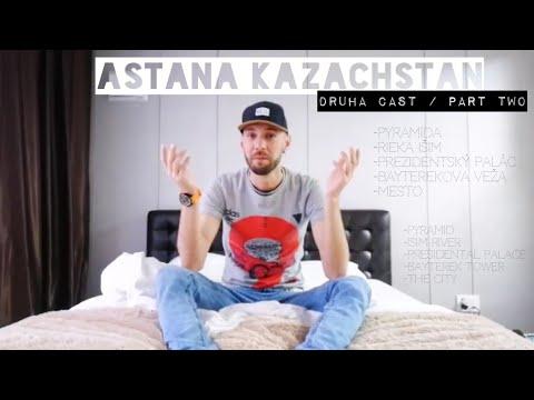 Astana Kazachstan druhá časť / Trip to Astana Kazakhstan part two (eng subtitles)