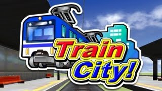 Train City! - Universal - HD Gameplay Trailer