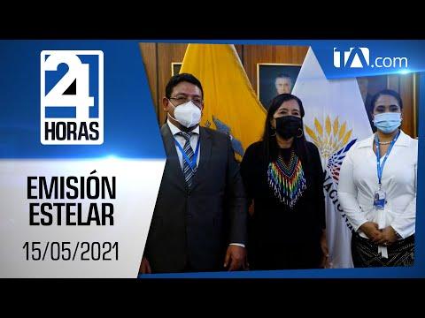 Noticias Ecuador: Noticiero 24 Horas 15/05/2021 (Emisión Estelar)