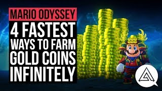 Super Mario Odyssey | 4 Fastest Ways to Farm Gold Coins Infinitely