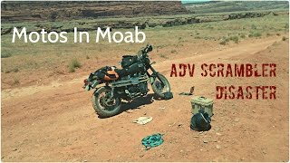 Motos In Moab: ADV Scrambler Disaster