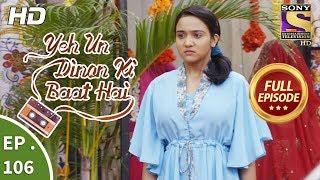 Video Yeh Un Dinon Ki Baat Hai  -  Ep 106 -  Full Episode -  30th January, 2018 download MP3, 3GP, MP4, WEBM, AVI, FLV Mei 2018