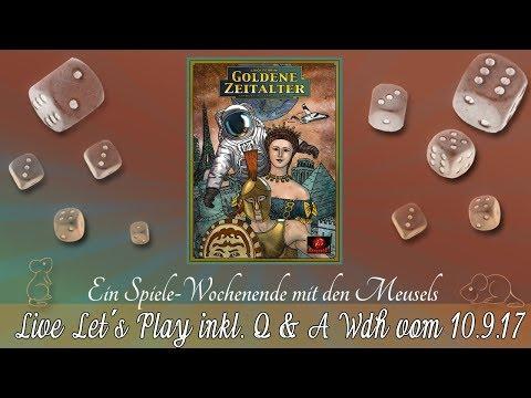 Brettspiel Live Let's Play inkl. Talk (Q&A) mit den Meusels - Goldene Zeitalter Wdh. 10.09.17