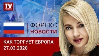 InstaForex tv news: 27.03.2020: Способен ли доллар отыграть потери против евро и фунта: прогноз EUR/USD, GBP/USD