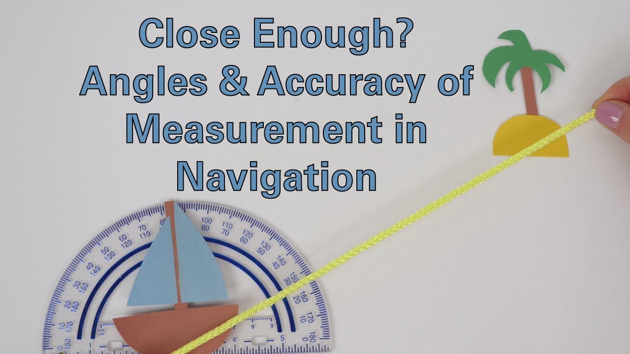 medium resolution of Close Enough? Angles \u0026 Accuracy of Measurement in Navigation - Activity -  TeachEngineering