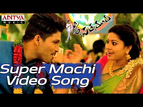 Super Machi Video Song - S/o Satyamurthy Video Songs - Allu Arjun, Samantha, Upendra, Sneha