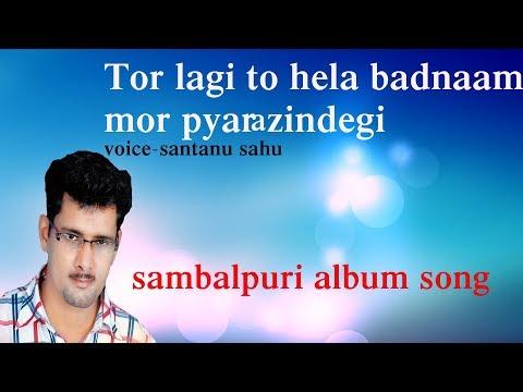 Sabari Ti Basi Kari Buasen Saji (tor Lagi To Hela Badnaam ) Santanu Sahu Old Sambalpuri Song