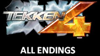 Tekken 4 All Endings