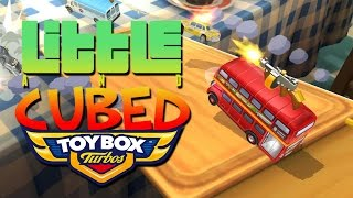 Little And Cubed: Toybox Turbos - Round 2