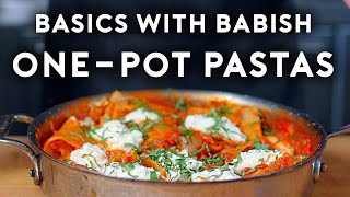 One Pot Pastas | Basics with Babish