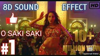 8D Audio Song O SAKI SAKI Re | Batla House | Tulsi Kumar | Neha Kakkar | B Praak