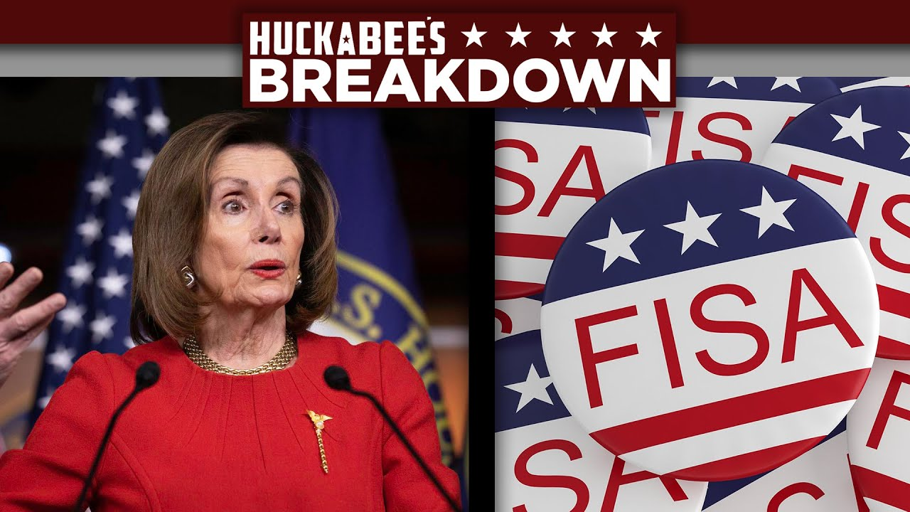 BREAKDOWN: Pelosi CRUMBLES On FISA Bill Vote & Democrats Receive TERRIBLE Good News | Huckabee