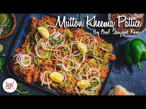 Mutton Kheema Pattice Recipe | मटन खीमा पेटिस | Chef Sanjyot Keer