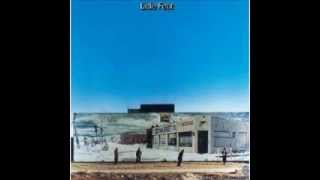 I've Been The One - Little Feat.