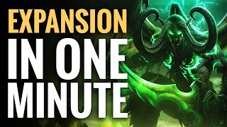 WoW Legion Expansion in One Minute