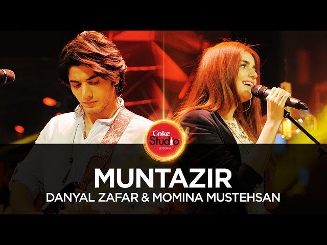 Muntazir, by Danyal Zafar & Momina Mustehsan | Coke Studio Season 10, Episode 1.