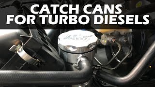 Oil catch Cans for Diesel Engines