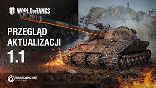 Przegląd aktualizacji 1.1 [World of Tanks Polska]