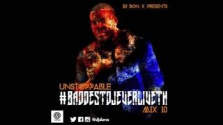 DJ Don X Unstoppable #BaddestDJEverLivethMix10 Side A (Afrobeats / Naija Hits Mix 2013/ 2014)